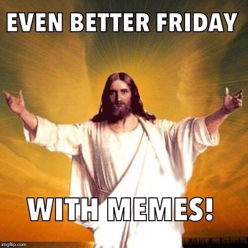Good Friday Meme Images