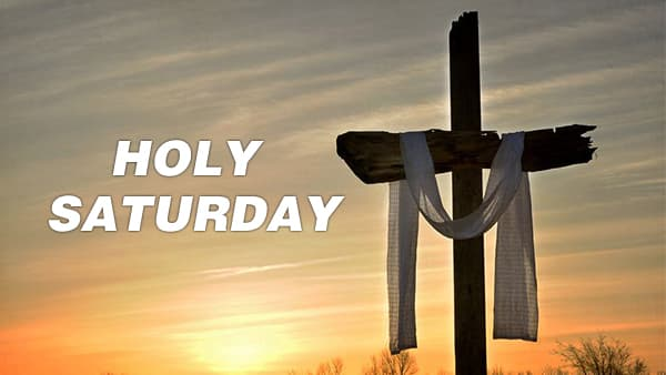 Happy Holy Saturday 2021
