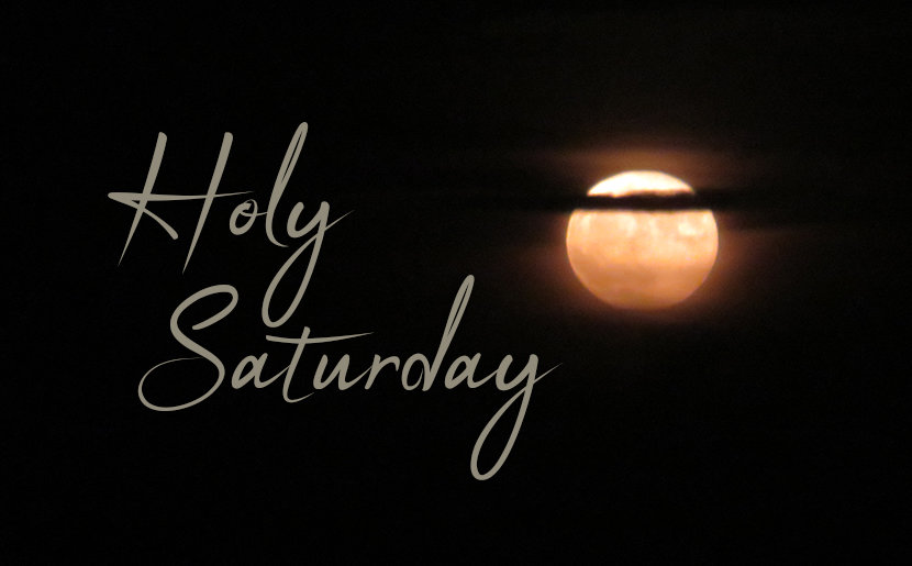 Holy Saturday Images 2021